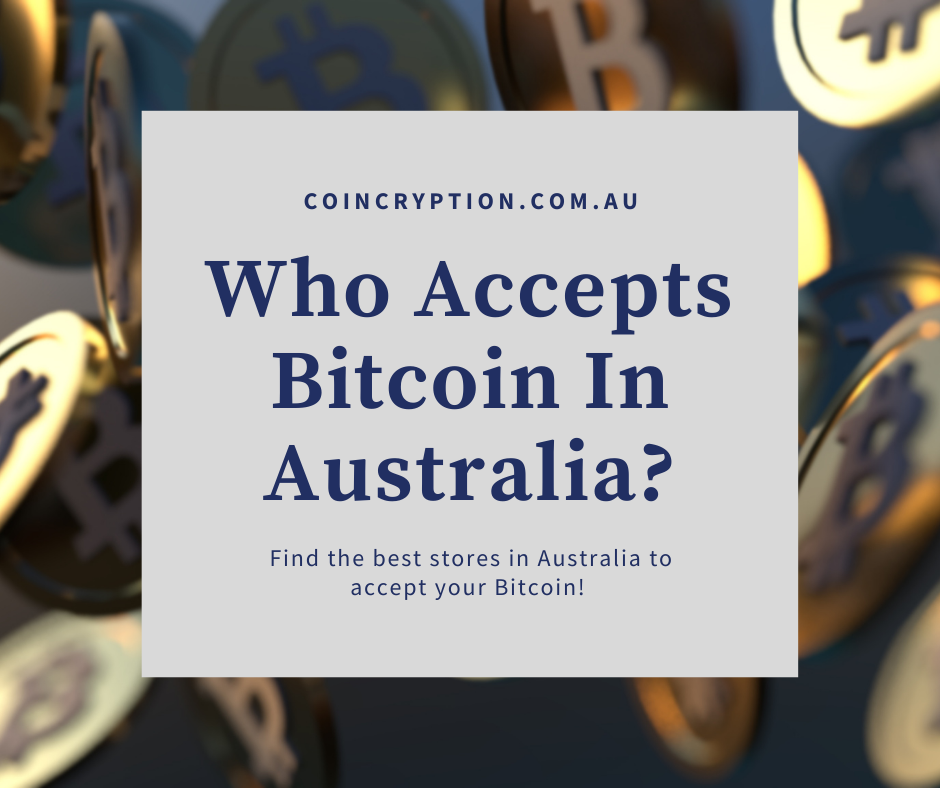 Who accepts bitcoin in Australia featured image