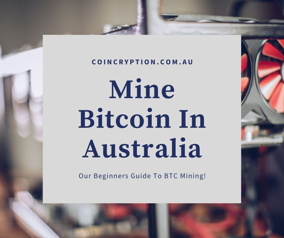 How To Mine Bitcoin In Australia featured image