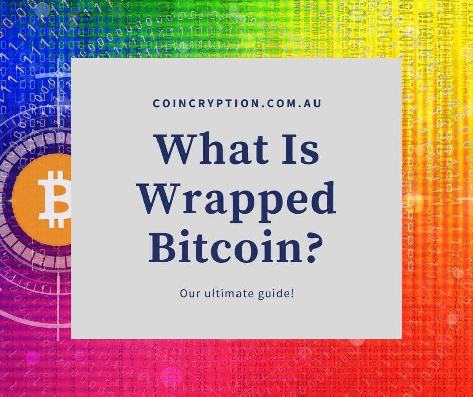 What Is Wrapped Bitcoin Featured Image